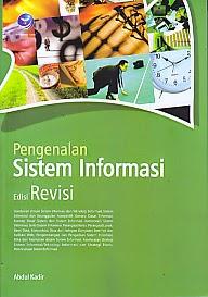toko buku rahma: buku PENGENALAN SISTEM INFORMASI EDISI REVISI, pengarang abdul kadir, penerbit andi