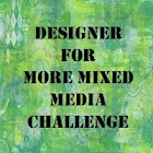 Designer For More Mixed Media