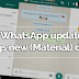 WhatsApp update brings new (Material) design