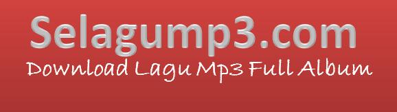 Selagump3.com│Situs Download Lagu Mp3