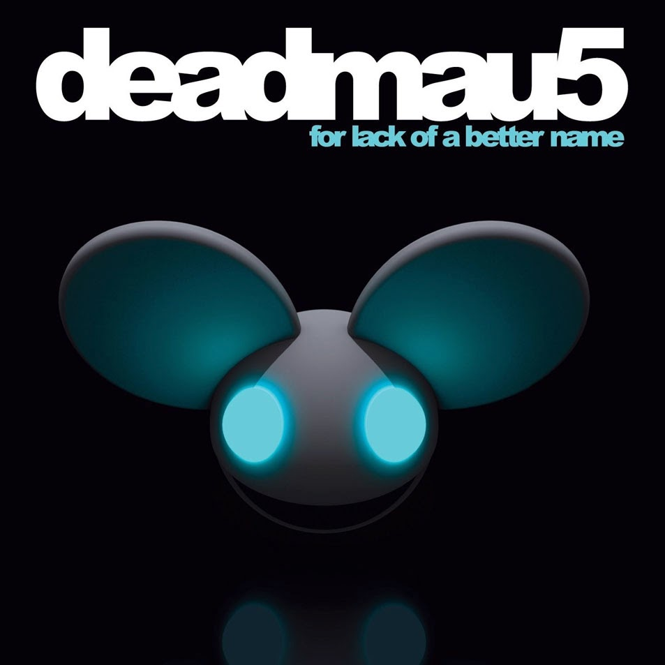 For Lack of a Better Name by deadmau5 on TIDAL