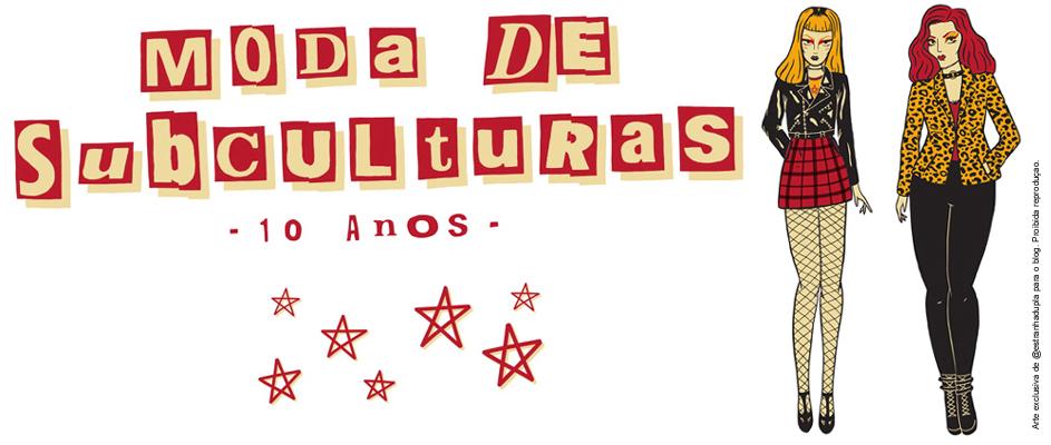 .Moda de Subculturas - Moda e Cultura Alternativa.