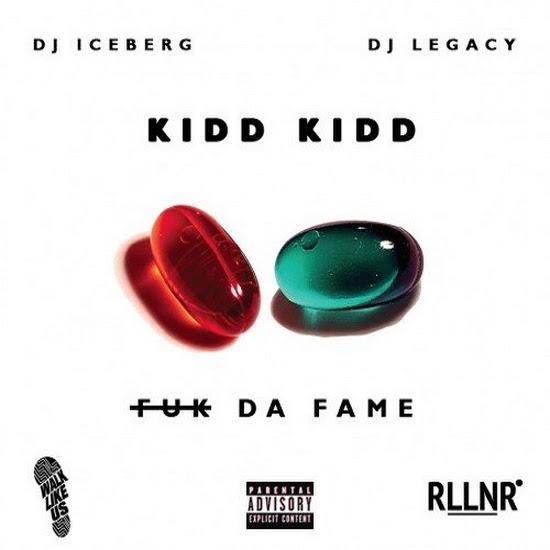 Mixtape: Kidd Kidd - Fuk Da Fame