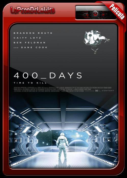 400 Days (2015) | Cuatrocientos Días [Dráma Psicológico]