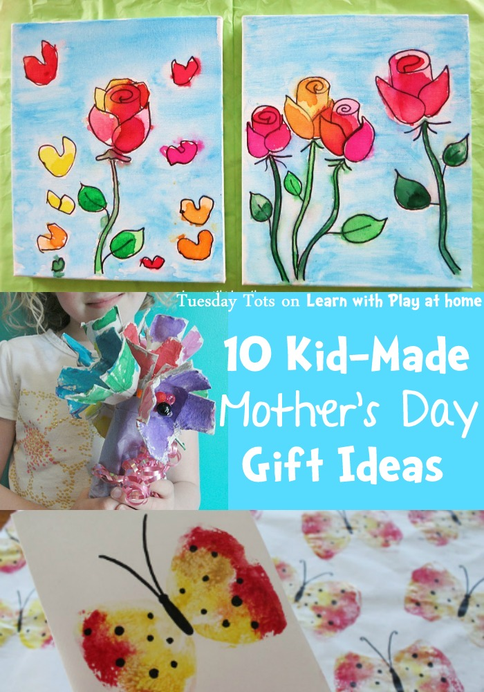 Learn with play at home 10 kid made mother 39 s day gift ideas for What to make for mother s day gift ideas