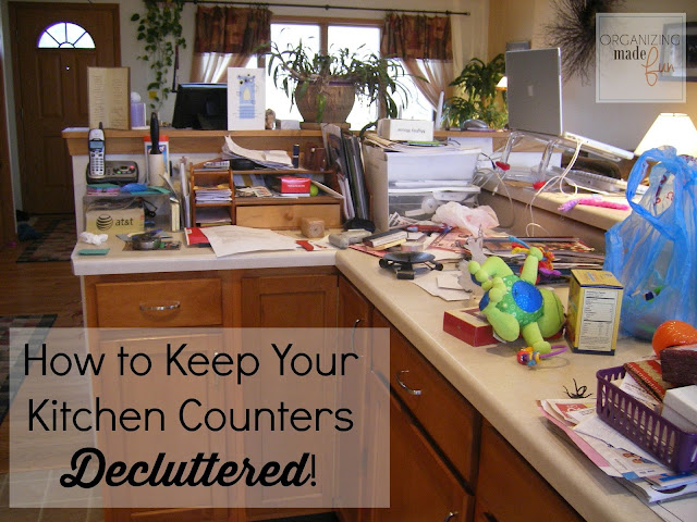 How to keep your kitchen counters decluttered - for GOOD! OrganizingMadeFun.com