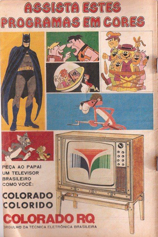 Promoção da TV a cores Colorado. Novidade no mercado. Oportunidade para assistir desenho animado.