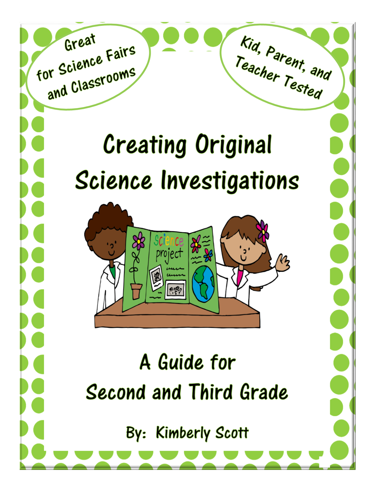 http://www.teacherspayteachers.com/Product/Creating-Science-Investigations-for-2nd-and-3rd-Grade-Science-Fairs-and-Class-1208432
