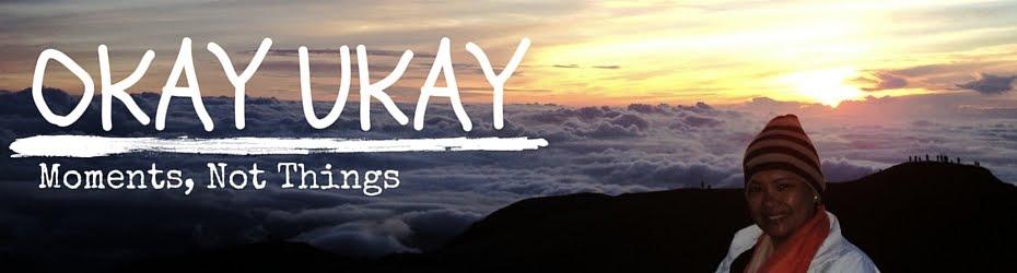 OKAY UKAY!