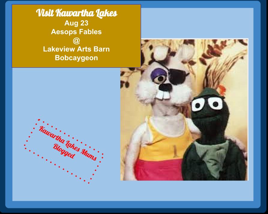 Bobcaygeon Kawartha Lakes Lakeview Arts Barn PResents Aesop's Fables Aug 23