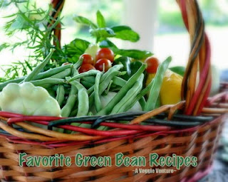 Favorite Green Bean Recipes by A Veggie Venture