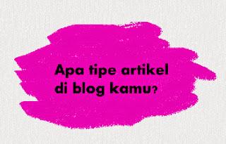 jenis artikel blog yang disukai pembaca