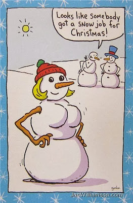 Funny snowwoman cartoon - Looks like somebody got a snow job for Christmas