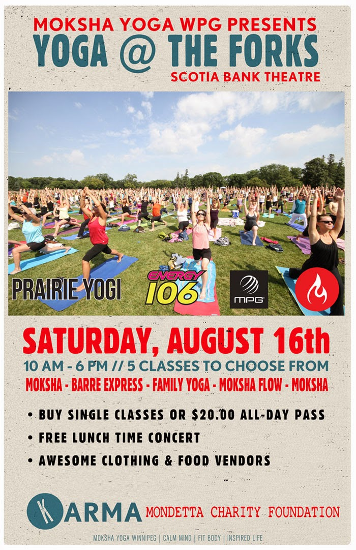 Moksha Yoga Winnipeg, Yoga at the Forks, Scotiabank Stage, Prairie Yogi, Prairie Yogi Apparel, Keith and Renee, The lytics
