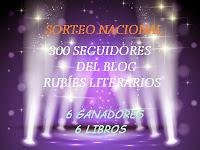 http://rubiesliterarios.blogspot.com.es/2015/06/sorteo-nacional-300-seguidores.html?m=0