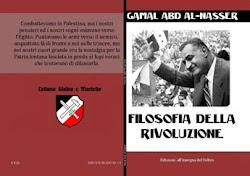 Gamal Abd Al-Nasser - Filosofia della Rivoluzione
