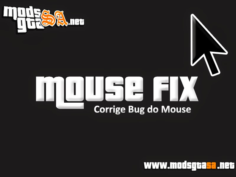 SA - MouseFix (Corrigir Bug do Mouse)