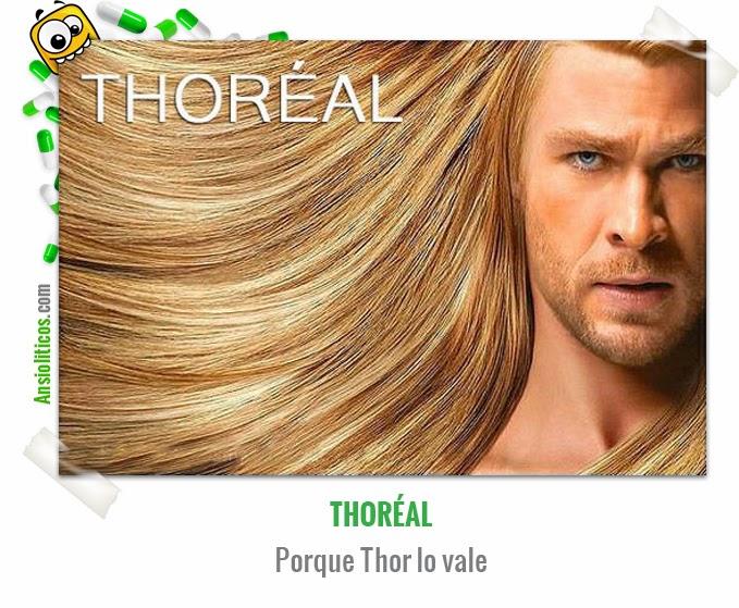 Chistes Thor: Thoréal