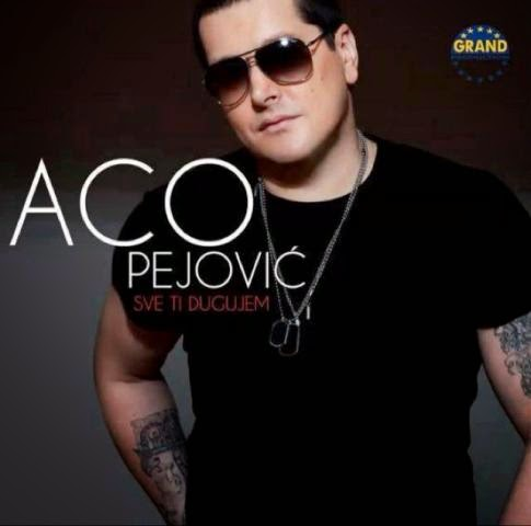 Aco Pejovic - Diskografija (2000-2013)  2013+-+Sve+Ti+Dugujem