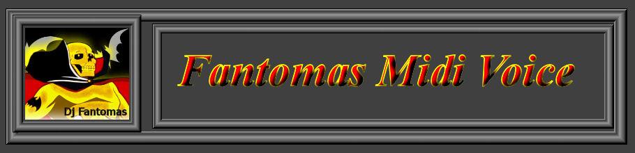 <center>Fantomas Midi Voice Eletronica</center>