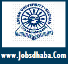 Assam University Recruitment, Jobsdhaba, Sarkari Naukri