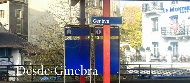 Desde Ginebra