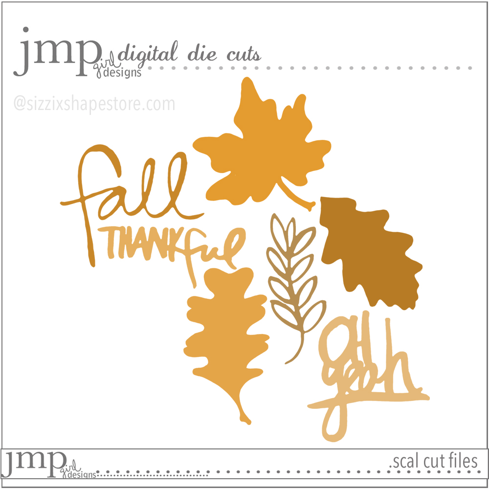 Thankful Collection | jmpgirldesigns @sizzix #sizzixeshapestore #fall #diecuts