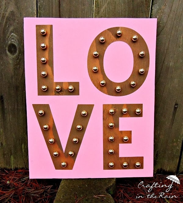 Love Marquee | Crafting in the Rain #Valentines  http://www.craftingintherain.com/2014/01/diy-love-marquee.html