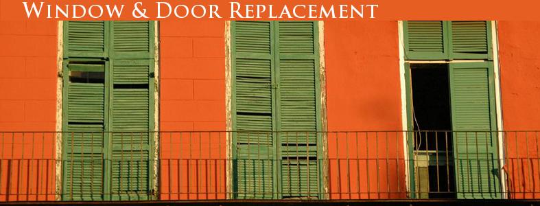 Window Replacement, Door Replacement.