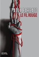 http://lesreinesdelanuit.blogspot.fr/2015/12/le-fil-rouge-de-paola-barbato.html