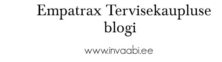 Empatrax Tervisekaupluse blogi
