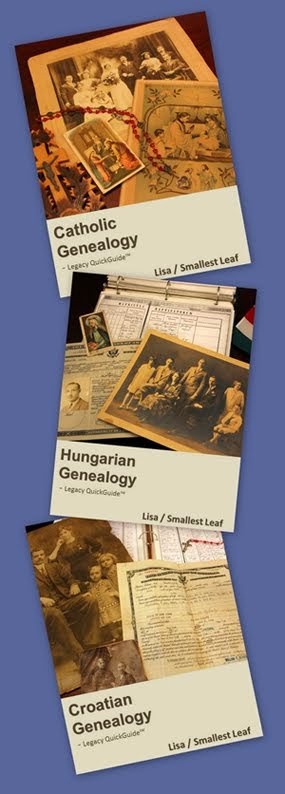 My Catholic, Hungarian and Croatian Genealogy QuickGuides™ published by Legacy Family Tree