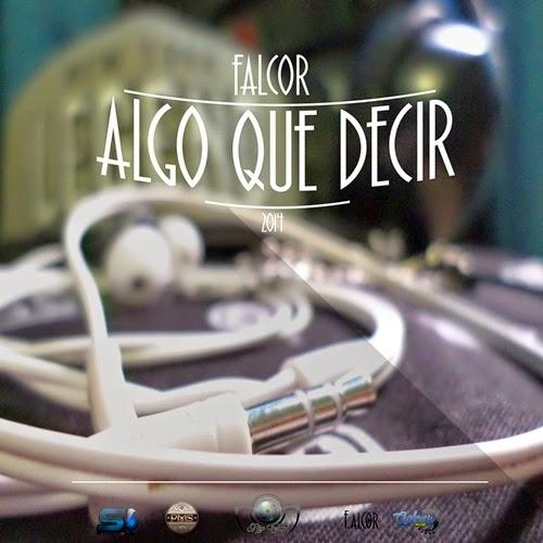 Falcor  - Algo que Decir (2014)