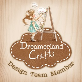 Dreamerland Crafts DT 2017