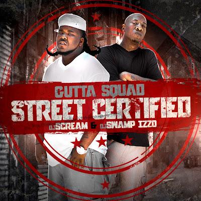 Gutta_Squad-Street_Certified_(Hosted_By_DJ_Scream)-(Bootleg)-2011