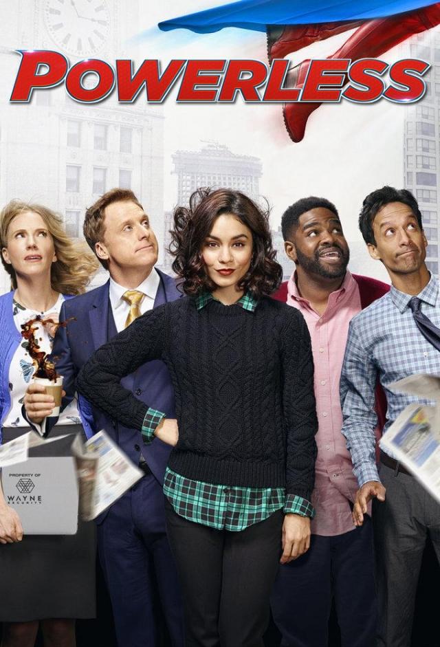 Thế Giới Siêu Anh Hùng - Powerless First Season (2017)