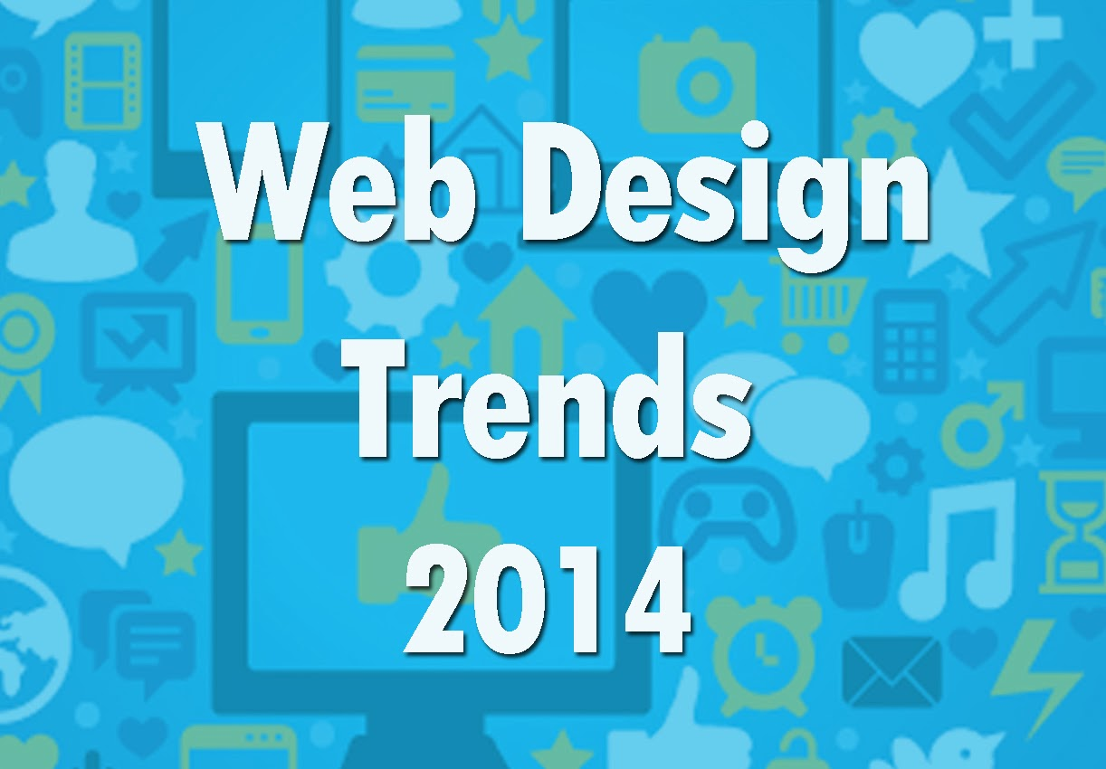 Web design trends to watch for 2014