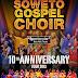 Grammy Award Winning SOWETO GOSPEL CHOIR 10th Anniversary Tour Canada