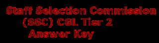 SSC CGL Tier 2 Answer Key