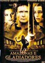 Amazonas e Gladiadores (2001)