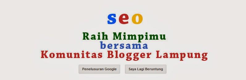 Raih Mimpimu Bersama Komunitas Blogger Lampung