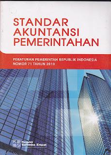 Standar Akuntansi Pemerintahan: Peraturan Pemerintah RI. No. 71 Tahun 2010