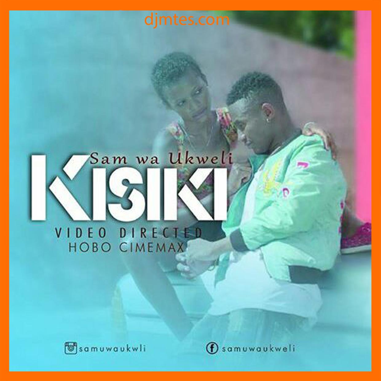 Sam wa Ukweli - Kisiki (Official Video) Watch/Download
