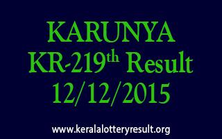 KARUNYA KR 219 Lottery Result 12-12-2015