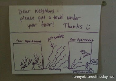 Pot Smoke Funny Sign Bad Neighbors