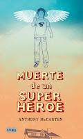 """Portada del libro """"Muerte de un superhéroe"""""""