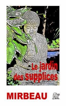 """Le Jardin des supplices"", La Piterne, 2014"