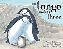 """And Tango Makes Three"" by Justin Richardson and Peter Parnell"