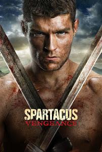 Spartacus Phần 2: Báo Thù - Spartacus Season 2: Vengeance poster