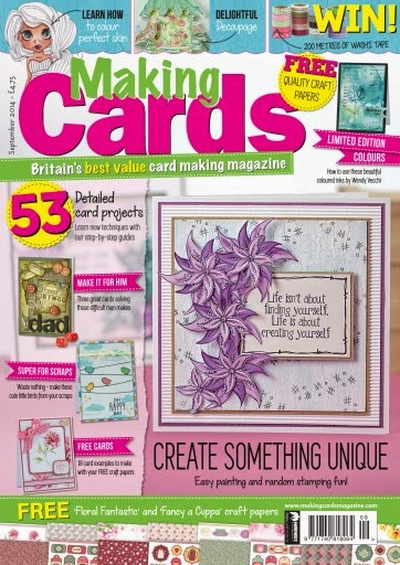 I was published in Making Cards Magazine - Sept '14